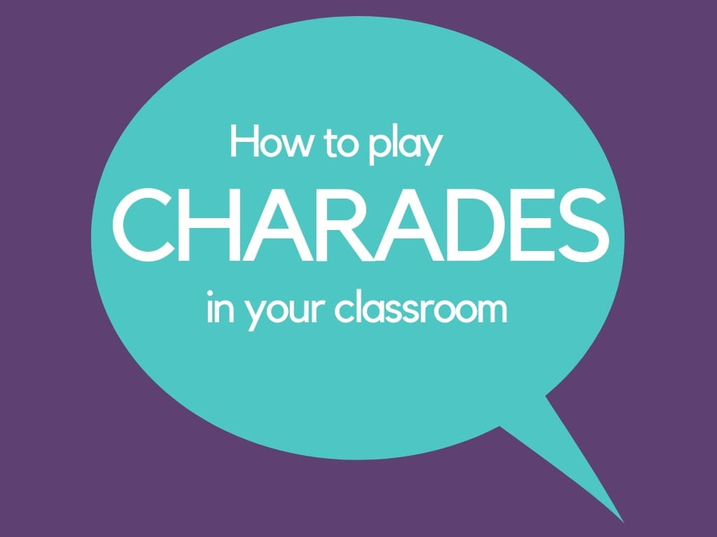 Tuesday Tip: Charades Game in the classroom – Be a Creative